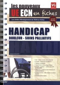 Sylvain Bodard - Handicap, douleur, soins palliatifs.