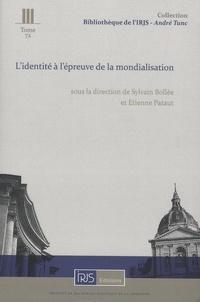 Sylvain Bollée et Etienne Pataut - L'identité à l'épreuve de la mondialisation.