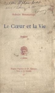 Sylvain Bonmariage - Le cœur et la vie.