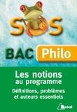 Sylvain Bosselet - Les notions au programme - Définitions, problèmes et auteurs essentiels.