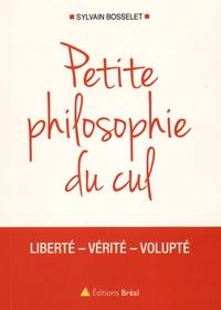Ucareoutplacement.be Petite philosophie du cul - Liberté - Vérité - Volupté Image