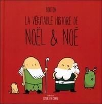 Sylvain Bouton - La véritable histoire de Noël & Noé.