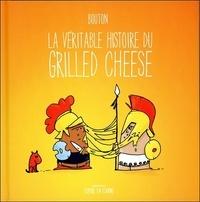 Sylvain Bouton - La véritable histoire du grilled cheese.