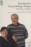 Sylvain Bouyer et Marie-Claude Mietkiewicz - Introduction à la psychologie clinique - L'homme au singulier.