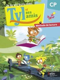 Sylvain Brégardis et Hubert Cabon - Je lis et j'écris avec Tyl et ses amis - CP - Méthode de lecture.