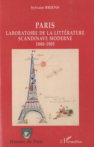 Sylvain Briens - Paris - Laboratoire de la littérature scandinave moderne (1880-1905).
