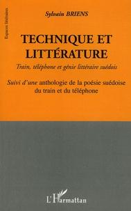 Sylvain Briens - Technique et littérature - Train, téléphone et génie littéraire suédois.