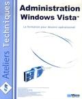 Sylvain Caicoya et Jean-Georges Saury - Administration Windows Vista.