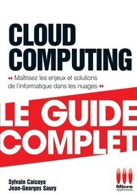 Sylvain Caicoya et Jean-Georges Saury - Cloud Computing.