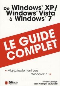 Sylvain Caicoya - De Windows XP Windows Vista à Windows 7.