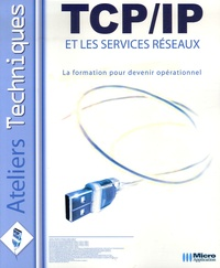 Sylvain Caicoya et Jean-Georges Saury - TCP/IP et les services réseaux.