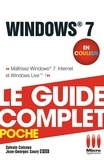 Sylvain Caicoya - Windows 7 - Le guide complet en couleur - Maîtrisez Windows 7, Internet et Windows Live !.