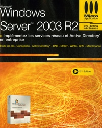 Sylvain Caicoya et Jean-Georges Saury - Windows Server 2003.
