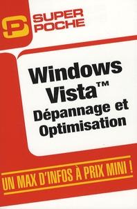 Sylvain Caicoya et Jean-Georges Saury - Windows Vista - Dépannage et optimisation.