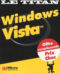 Sylvain Caicoya et Jean-Paul Mesters - Windows Vista.