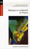 Sylvain Caron et François de Medicis - Musique et modernité en France (1900-1945).