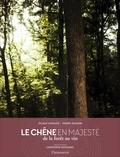 Sylvain Charlois et Thierry Dussard - Le chêne en majesté - De la forêt au vin.