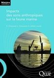 Sylvain Chauvaud et Laurent Chauvaud - Impacts des sons anthropiques sur la faune marine.