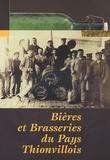 Sylvain Chimello - Bières et Brasseries du Pays thionvillois.