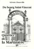 Sylvain Chuzeville - Du bourg Saint-Vincent au quartier de la Martinière.