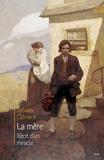 Sylvain Clément - La mère - Récit d'un miracle.