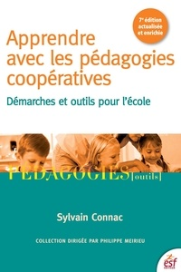 Sylvain Connac - Apprendre avec les pédagogies coopératives - Démarches et outils pour l'école.