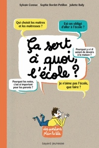 Sylvain Connac et Sophie Bordet-Petillon - Ca sert à quoi, l'école ?.