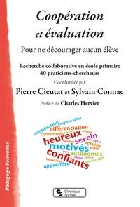 Sylvain Connac et Pierre Cieutat - Coopération et évaluation - Pour ne décourager aucun élève.