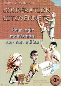 Sylvain Connac et Eric Joffre - Fichier d'incitation coopération citoyenneté - Pour agir maintenant sur son milieu.