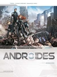 Sylvain Cordurié et Emmanuel Nhieu - Androides Saison 1 Tome 3 : Invasion.