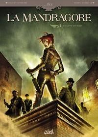 Sylvain Cordurié - La Mandragore T01 : Une porte sur l'Enfer.