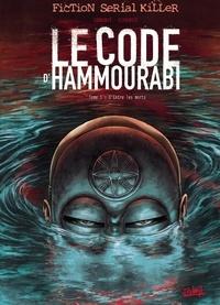 Sylvain Cordurié et Vicente Cifuentes - Le code d'Hammourabi Tome 1 : D'Entre les Morts.