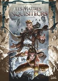Sylvain Cordurié et Stéphane Louis - Les Maîtres Inquisiteurs T17 - Elekhiad.