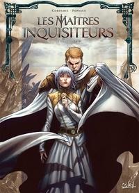 Sylvain Cordurié et Augustin Popescu - Les maîtres inquisiteurs Tome 16 : Talh.