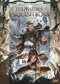 Sylvain Cordurié et Andrea Fattori - Les maîtres inquisiteurs Tome 17 : Elekhiad.