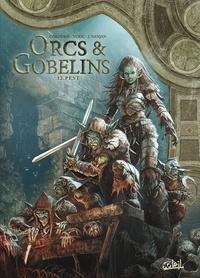 Sylvain Cordurié - Orcs et Gobelins T12 - Pest.