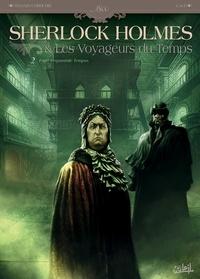 Sylvain Cordurié et Vladimir Krstic Laci - Sherlock Holmes et les voyageurs du temps Tome 2 : Fugit Irreparabile Tempus.