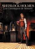 Sylvain Cordurié et Andrea Fattori - Sherlock Holmes - Les Chroniques de Moriarty Tome 1 : Renaissance.