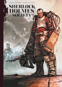 Sylvain Cordurié et Ronan Toulhoat - Sherlock Holmes Society Tome 4 : Contamination.
