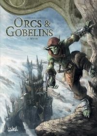 Sylvain Cordurié et Giovanni Lorusso - Terres d'Arran : Orcs & Gobelins Tome 2 : Myth.