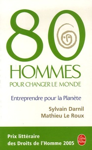 80 Hommes pour changer le monde- Entreprendre pour la planète - Sylvain Darnil pdf epub