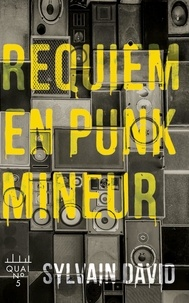 Sylvain David - Requiem en punk mineur.