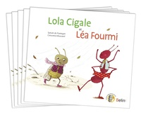 Sylvain de Pontegan et Alain Bouvarel - Lola cigale et Léa fourmi - Pack 5 livres.
