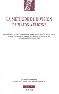 Sylvain Delcomminette et Raphaël Van Daele - La méthode de division de Platon à Erigène.
