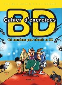 Sylvain Delzant et Jean-Marc Lainé - Cahier d'exercices BD - 101 exercices pour réussir sa BD.
