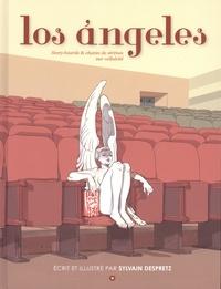 Sylvain Despretz - Los Angeles - Story-boards & chants de sirènes sur celluloïd.