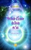 Sylvain Didelot - Méthode d'Ecoute du Divin en Soi - Guide pour canaliser.