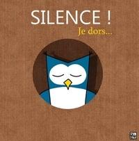 Sylvain Diez - Silence je dors !.
