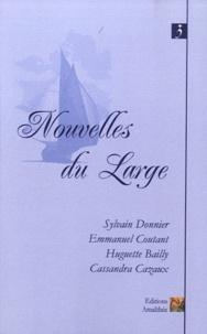 Sylvain Donnier et Emmanuel Coutant - Nouvelles du large.
