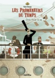Sylvain Dorange et Franck Viale - Les promeneurs du temps Tome 2 : L'arcane sans nom.